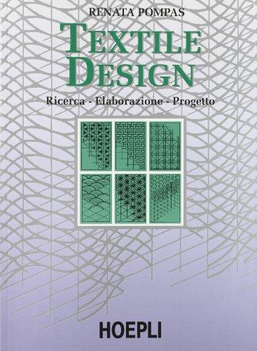 9788820320669: Textile design. Ricerca, elaborazione, progetto