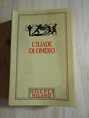 9788820320799: Omero minuscolo hoepliano. L'Iliade