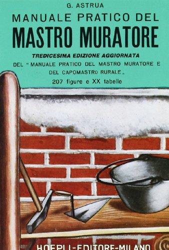 9788820322212: Manuale pratico del mastro muratore