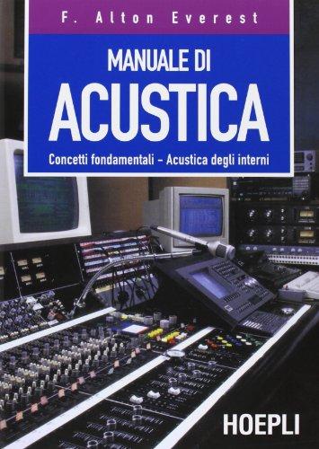 9788820322885: Manuale di acustica. Concetti fondamentali, acustica degli interni