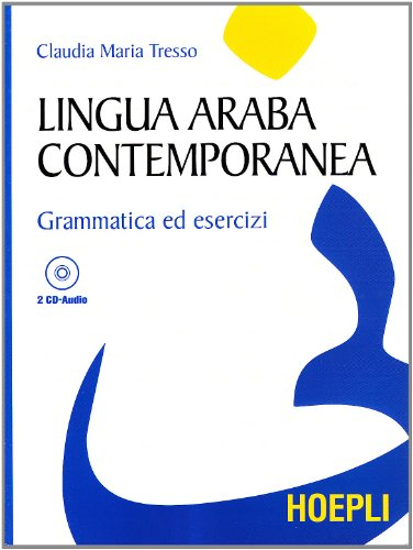 Lingua araba contemporanea. Con 2 CD Audio - Tresso, Claudia M