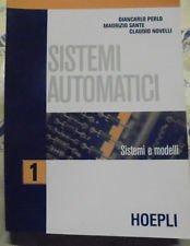 9788820326203: Sistemi automatici. Per le Scuole superiori: 1