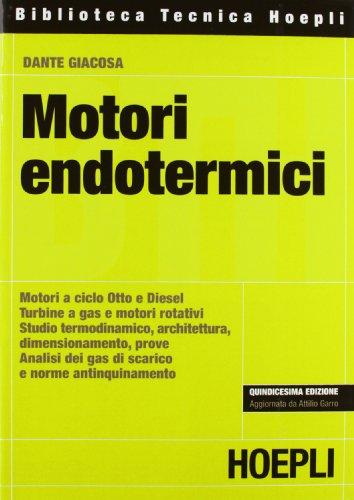 9788820326333: Motori endotermici