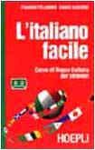 L'italiano facile. Corso di lingua italiana per: Caglieris, Chiara, Pellegrini,