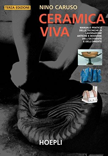 Ceramica Viva Nino Caruso.9788820330569 Ceramica Viva Abebooks Nino Caruso 8820330563