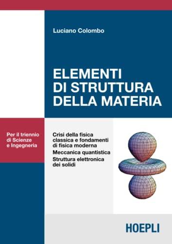 9788820330804: Elementi di struttura della materia