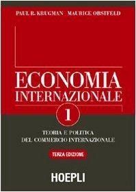 9788820330910: Economia internazionale. Teoria del commercio internazionale: 1