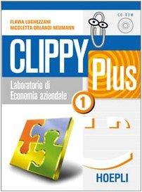 9788820331641: Clippy Plus. Laboratorio di economia aziendale. Per le Scuole superiori
