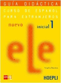 9788820332051: Nuevo ele. Curso de espanol para extranjeros. Inicial 1. Guía didactica. Per le Scuole superiori
