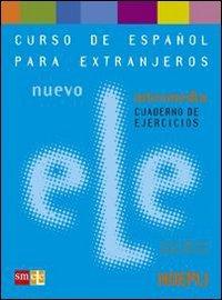 9788820332143: Nuevo ele. Curso de espanol para extranjeros. Intermedio. Cuaderno de ejercicios
