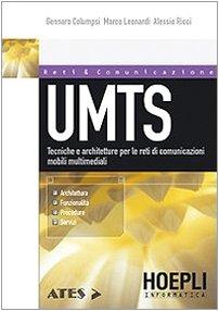9788820332792: UMTS. Tecniche e architetture per le reti di comunicazioni mobili multimediali