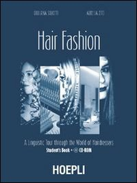9788820334314: Hair fashion. A linguistic Tour through the World of Hairdressers. Student's Book. Con CD Audio