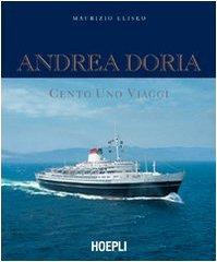 9788820335021: Andrea Doria. Cento uno viaggi