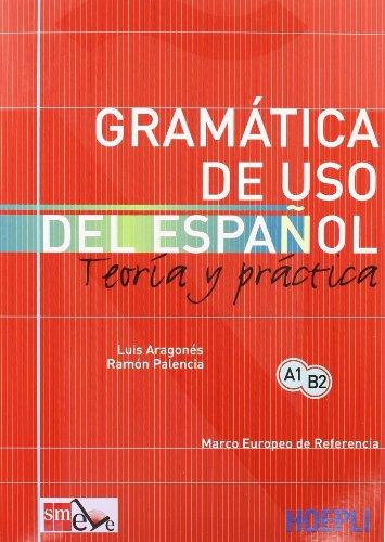 9788820335335: Gramatica de uso del español actual. Teoria y pratica