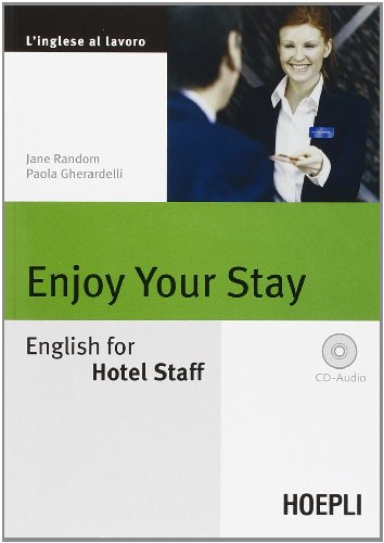 9788820335847: Enjoy your Stay. English for Hotel Staff. Con CD Audio