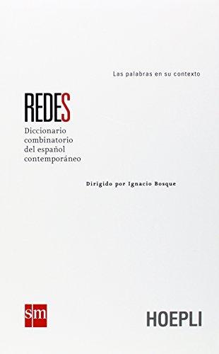 9788820335854: Redes. Diccionario combinatorio del español contemporáneo (Dizionari monolingue)
