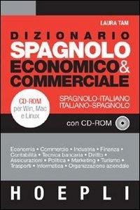 9788820336257: Dizionario spagnolo economico & commerciale. Spagnolo-italiano, italiano-spagnolo. Con CD-ROM (Dizionari tecnici)