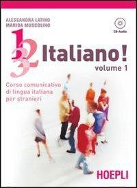 1, 2, 3,. italiano! Con CD Audio