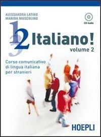 9788820336615: 1, 2, 3,... italiano! Corso comunicativo di lingua italiana per stranieri. Con CD Audio (Corsi di lingua)