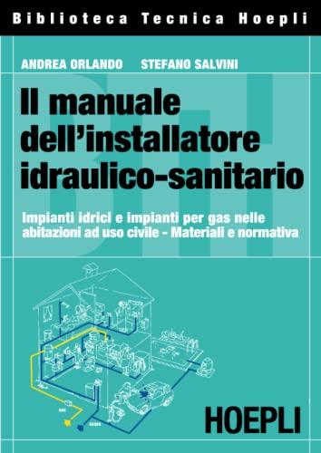 9788820337797: Il manuale dell'installatore idraulico-sanitario