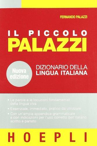 9788820337858: Il piccolo Palazzi. Dizionario della lingua italiana