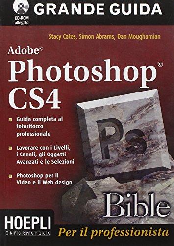 9788820337902: Photoshop CS4 bible
