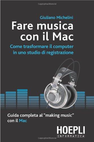 9788820337940: Fare musica con il Mac