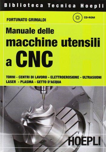9788820338824: Manuale delle macchine utensili a CNC
