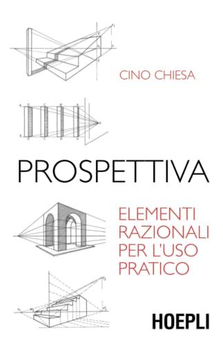 9788820338909: Prospettiva. Elementi razionali per l'uso pratico