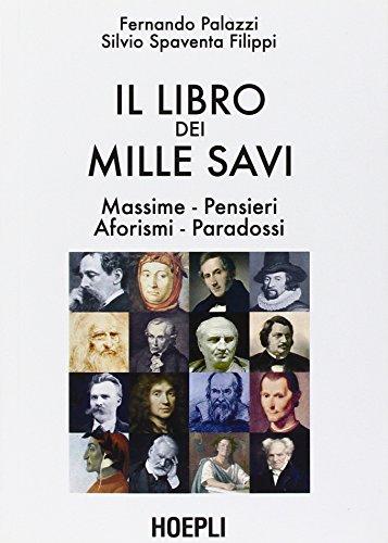 Il libro dei mille savi (Paperback): Fernando Palazzi, Silvio