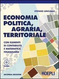 Economia politica, agraria, territoriale. Con elementi di: Amicabile, Stefano