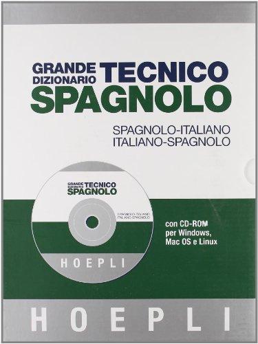 9788820340544: Grande dizionario tecnico spagnolo. Spagnolo-italiano, italiano-spagnolo. Con CD-ROM (Dizionari tecnici)