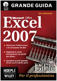 9788820340773: Excel 2007 Bible. Con CD-ROM
