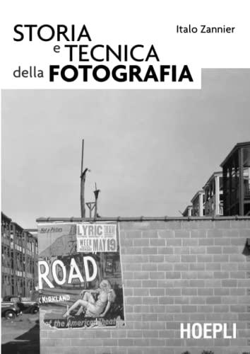 9788820342142: Storia e tecnica della fotografia (Foto, cinema e televisione)