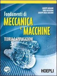 9788820342234: Fondamenti di meccanica e macchine. Teoria e applicazioni