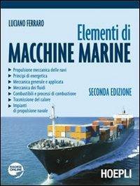 Elementi di macchine marine: Luciano Ferraro