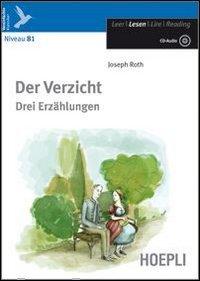 9788820343316: Der Verzicht. Drei Erzählungen. Con CD Audio. Con espansione online