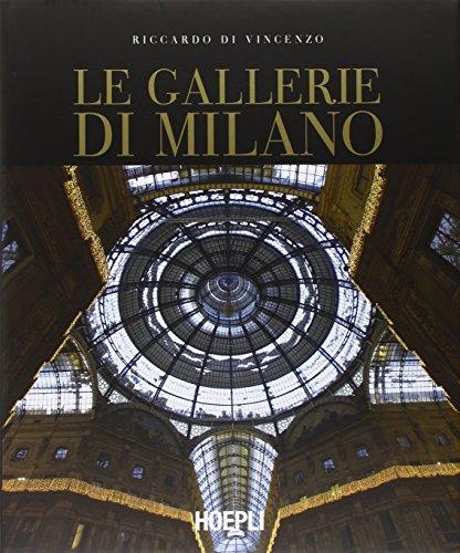 Le gallerie di Milano - Di Vincenzo, Riccardo