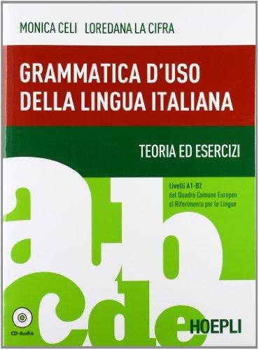 GRAMMATICA D'USO DELLA LINGUA ITALIANA + CD: CELI M.