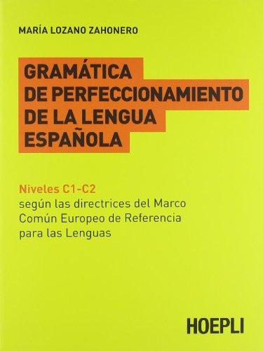9788820343927: Gramatica de perfeccionamento de la lengua espanola [Lingua spagnola]