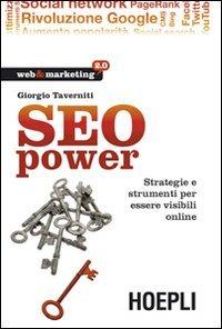 9788820344597: SEO power. Strategie e strumenti per essere visibili online