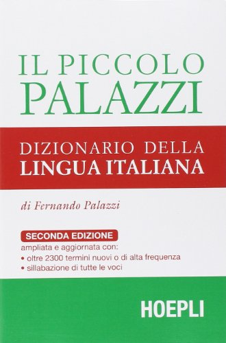 9788820346003: Il piccolo Palazzi. Dizionario della lingua italiana (Dizionari monolingue)