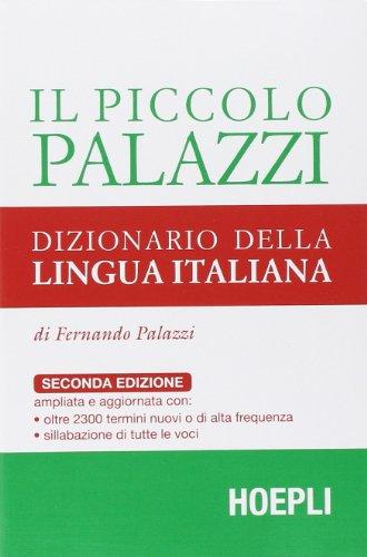 9788820346003: Il piccolo Palazzi. Dizionario della lingua italiana