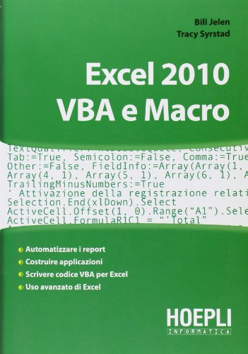 Excel 2010. VBA e Macro (8820346214) by Tracy Syrstad; Bill Jelen