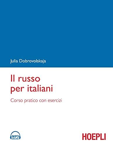 Il russo per italiani + 4 audio: Julia Dobrovolskaja