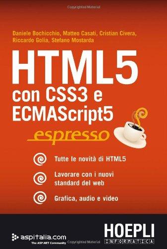 9788820348038: HTML 5. Con CSS3 e ECMAScript5 (Internet e web design)