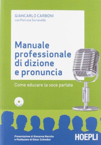 9788820348069: Manuale professionale di dizione e pronuncia. Con CD-ROM