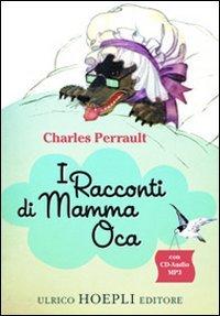 9788820348502: I racconti di Mamma Oca