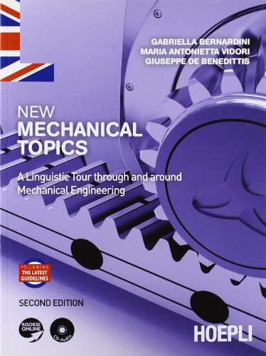 9788820349738: New Mechanical Topics. A Linguistic Tour through and around Mechanical Engineering [Lingua inglese]