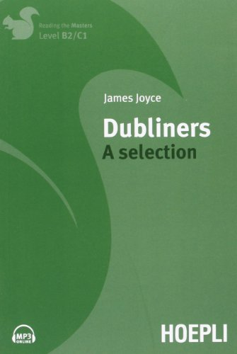 9788820350420: Dubliners. A selection. Level B2/C1. Per le Scuole superiori [Lingua inglese]
